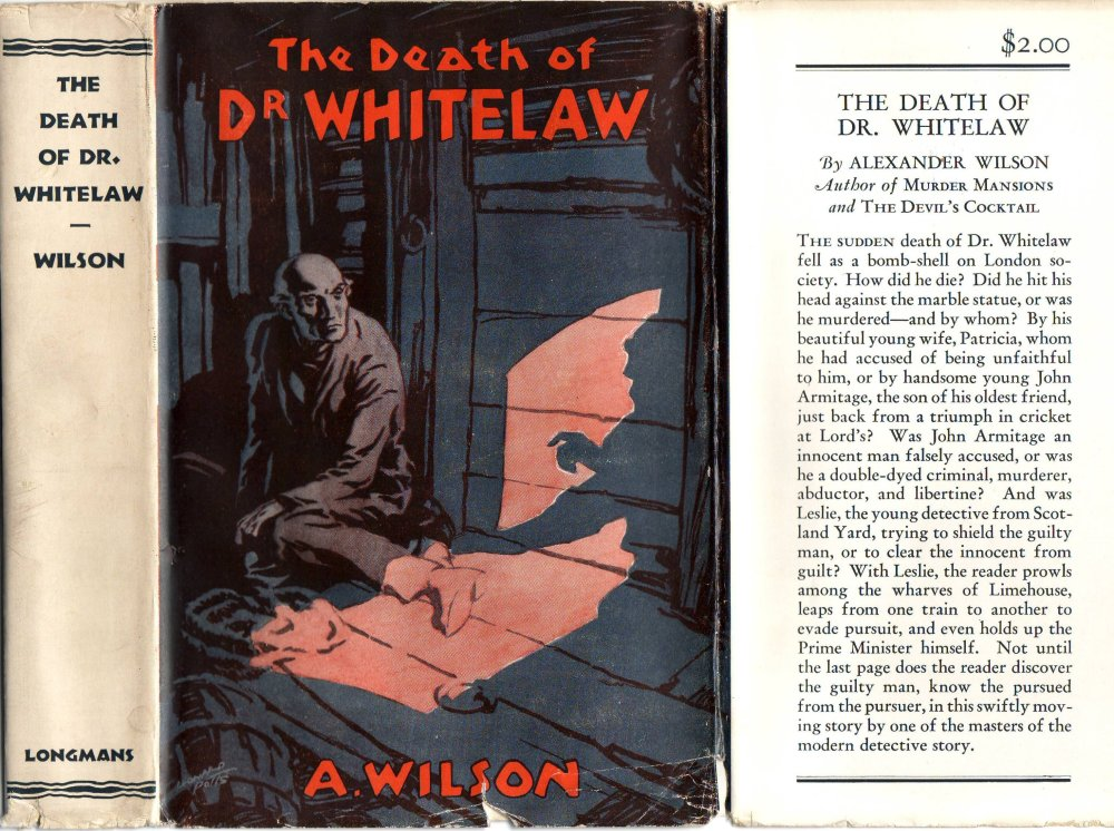 'The Death of Dr. Whitelaw' published by Longmans, Green & Company in 1931. Image: The Alexander Wilson Estate.