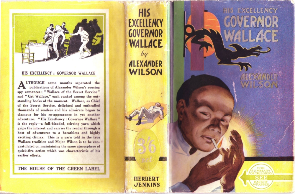 The full cover of the first edition of 'His Excellency Governor Wallace' published by Herbert Jenkins in 1936. Image: Alexander Wilson Estate.