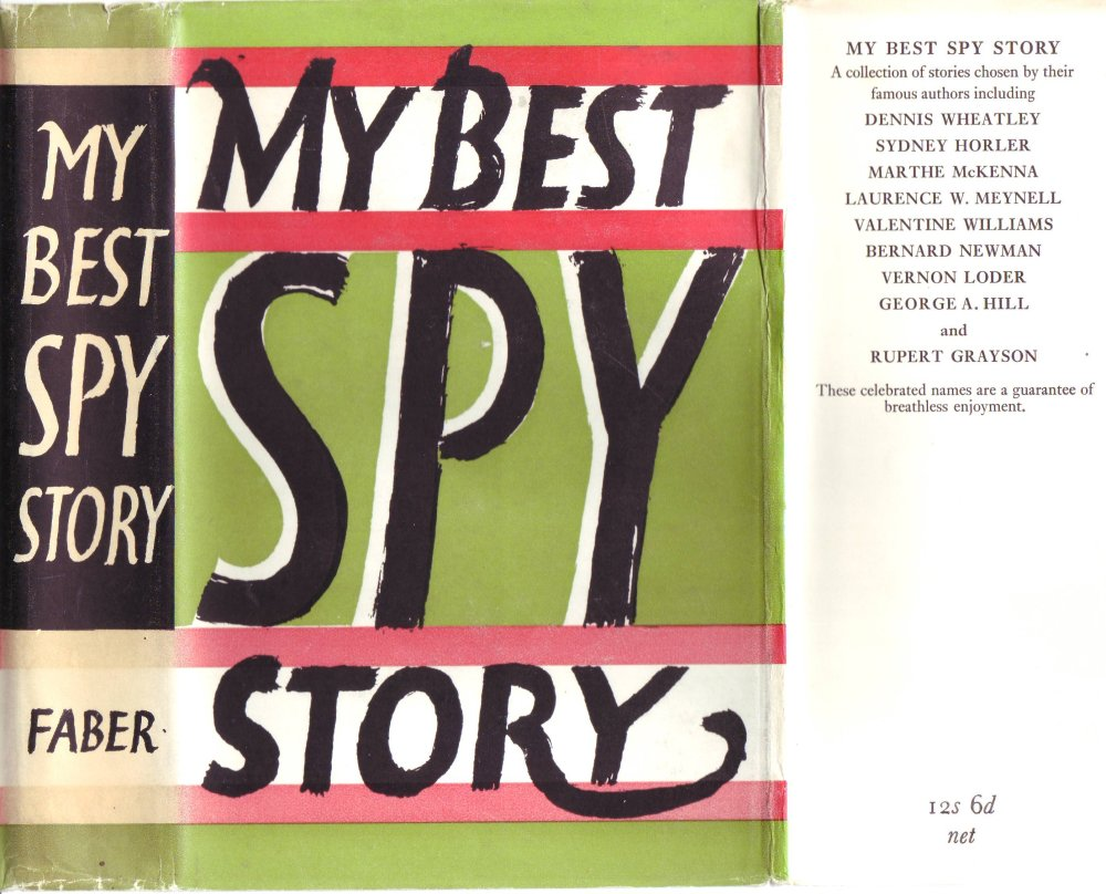 The cover of 'My Best Spy Story' anthology published by Faber and Faber in 1954. Image: The Alexander Wilson Estate.