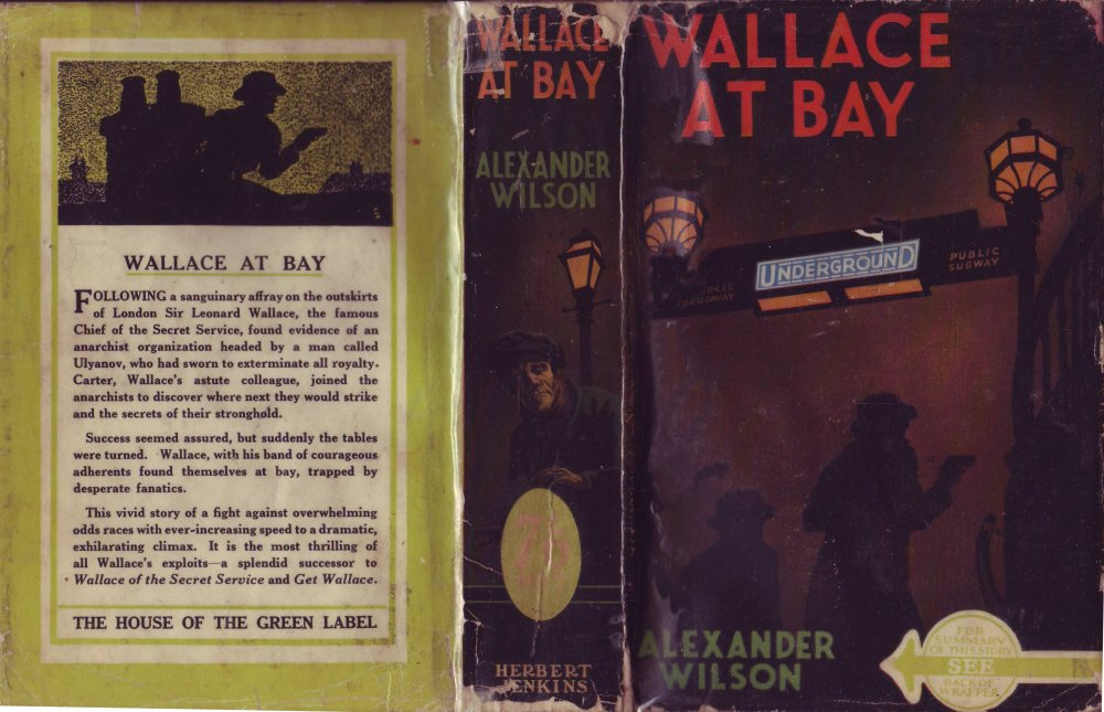 The cover for the first edition of 'Wallace At Bay' published by Herbert Jenkins in 1938. Image: Alexander Wilson Estate.