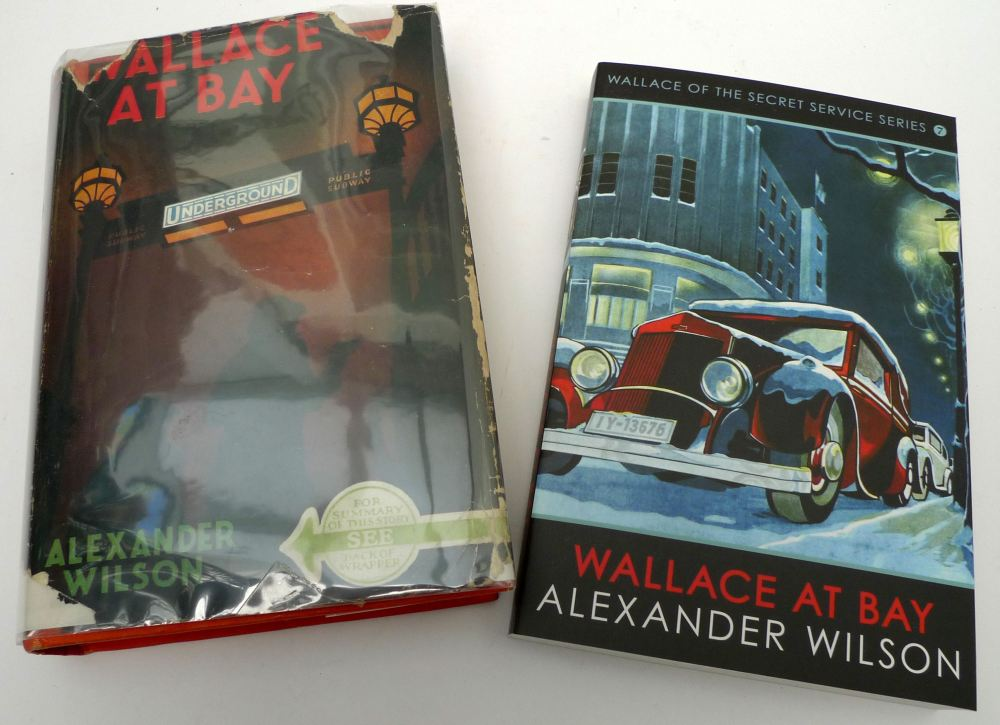 Wallace At Bay- First Edition by Herbert Jenkins 1938 and First Edition by Allison and Busby 2016. Image: AWE.